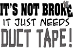 Not Broke - Duct Tape