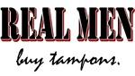 Real Men Buy Tampons