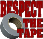 Respect the tape