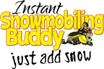 Instant Snowmobiling Buddy