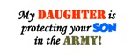 My daughter is protecting your son in the army!