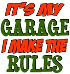 It's my garage, I make the rules