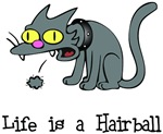 Life is a Hairball