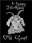 Old Goat Birthday 4 Him