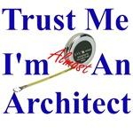 Trust Me...Architect