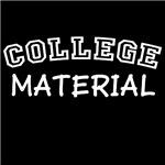 College Material