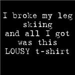I Broke My Leg Skiing