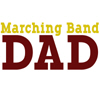 Marching Band Dad - Maroon & Gold