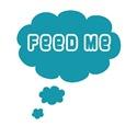 Feed Me - Blue