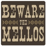 Beware the Mellos