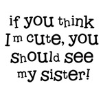 if you think I'm cute...
