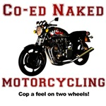Co-Ed Naked Motorcycling Shirts