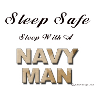 Sleep Safe Sleep With An Navy Man Shirts