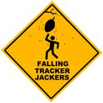 Falling Tracker Jackers Sign