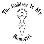 Goddess Is My Homegirl