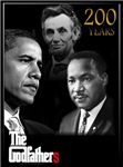 GodFathers-Obama/Lincoln/MLK