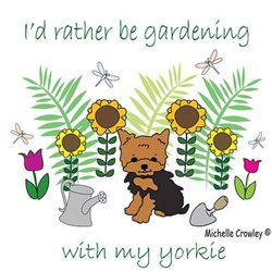 I'd rather be gardening with my....