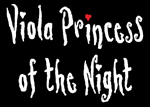 Viola Princess of the Night
