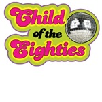 Child of The Eighties T-Shirts
