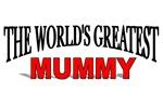 The World's Greatest Mummy