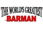 The World's Greatest Barman