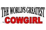 The World's Greatest Cowgirl