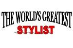 The World's Greatest Stylist