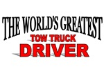 The World's Greatest Tow Truck Driver