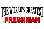 The World's Greatest Freshman