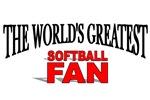 The World's Greatest Softball Fan