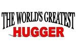 The World's Greatest Hugger