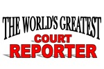 The World's Greatest Court Reporter