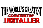 The World's Greatest Countertop Installer