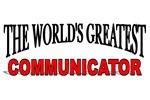 The World's Greatest Communicator
