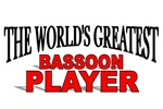 The World's Greatest Bassoon Player