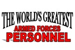 The World's Greatest Armed Forces Personnel