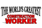The World's Greatest Construction Worker