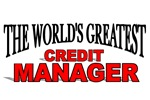 The World's Greatest Credit Manager