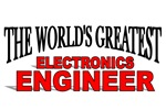 The World's Greatest Electronics Engineer
