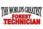 The World's Greatest Forest Technician