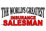 The World's Greatest Insurance Salesman