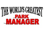 The World's Greatest Park Manager