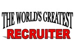 The World's Greatest Recruiter