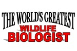 The World's Greatest Wildlife Biologist