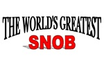 The World's Greatest Snob