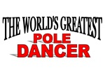 The World's Greatest Pole Dancer