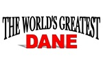 The World's Greatest Dane