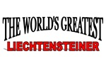 The World's Greatest Liechtensteiner