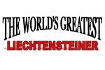 The World's Greatest Liechtensteiner