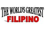 The World's Greatest Filipino
